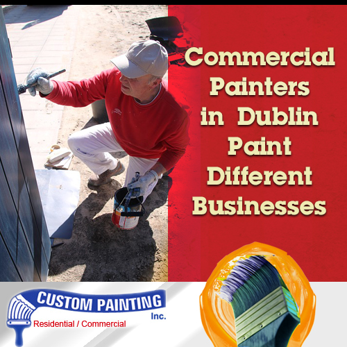 Commercial Painters in Dublin Paint Different Businesses