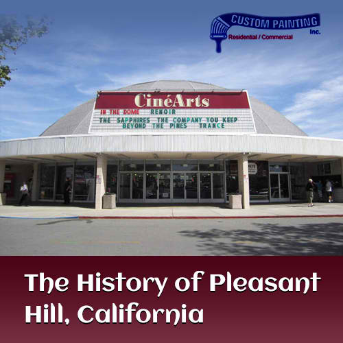 The History of Pleasant Hill, California