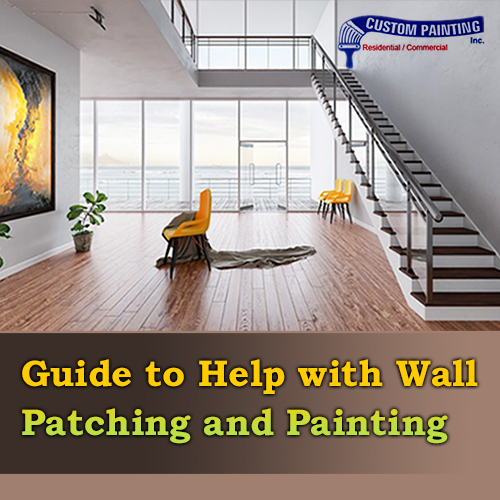 Guide to Help with Wall Patching and Painting